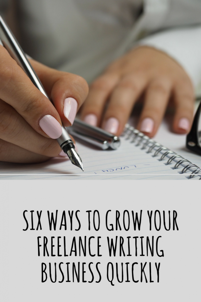 Six ways to grow your freelance writing business