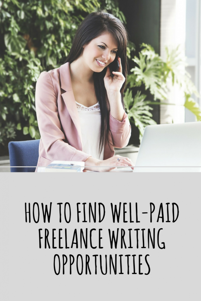 Find Well-Paid Freelance Writing Opportunities