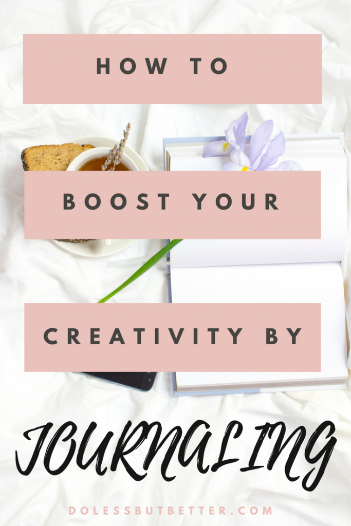Boost Your Creativity By Journaling