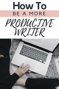 How To Be a More Productive Writer