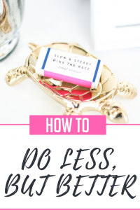 how to do less but better